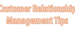 customer relationship management tips